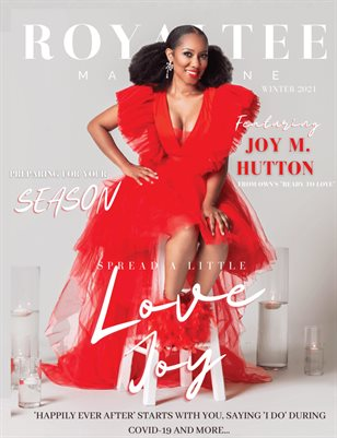 RoyalTee Winter Edition 2021: A Little Love Joy Feat. Joy M. Hutton