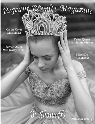 April/ May Edition of Pageant Royalty Magazine by Showoffs