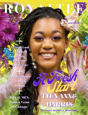 RoyalTee Magazine Spring 2021 Edition: A Fresh Start