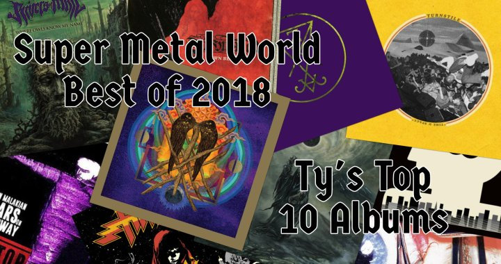 Ty's Top 10 Metal Album's of 2018