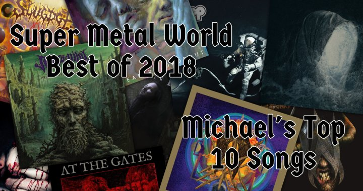 Michael's Top 10 Metal Songs of 2018
