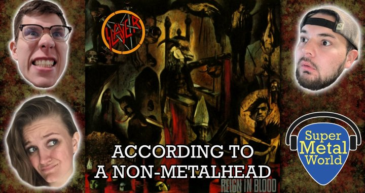 According to a Non-Metalhead | Reign in Blood