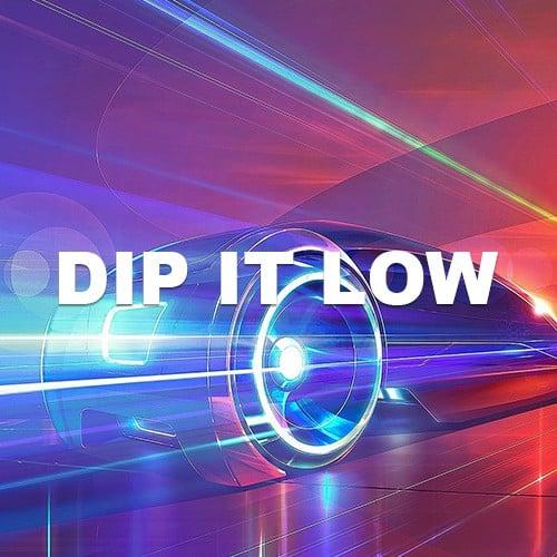 Dip It Low