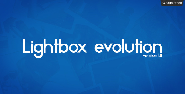 LIGHTBOX EVOLUTION FOR WORDPRESS V1.8.1