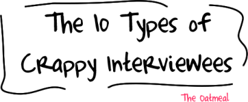 Types of crappy interviewees