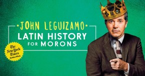 Latin American History for Moron's John Leguizamo wearing a crown