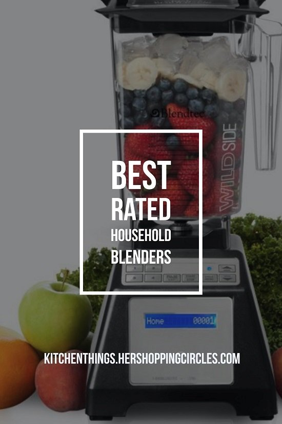 Best Rated Household Blender Reviews