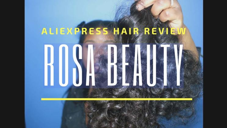 Aliexpress Hair Review_4_RosaBeauty