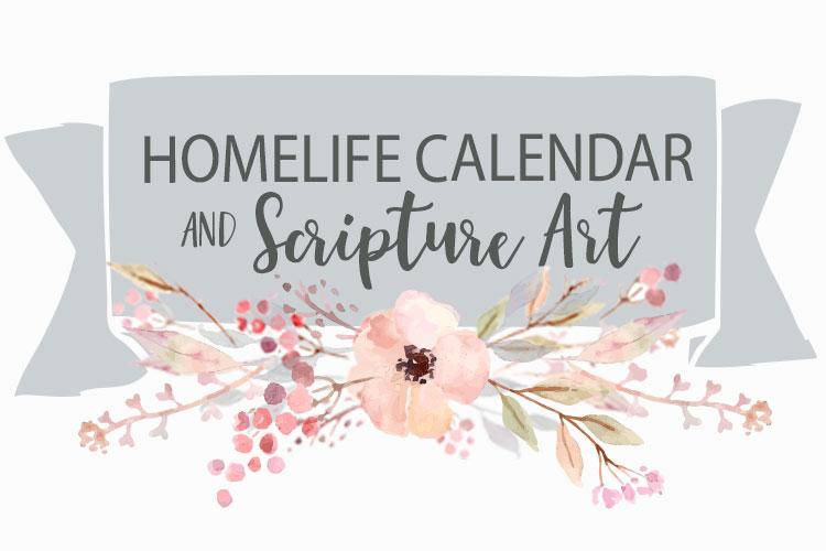 HomeLife February Family Time Calendar + Scripture Art