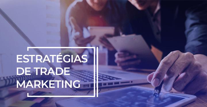 exemplos-de-trade-marketing