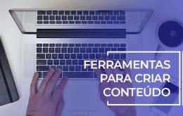 ferramentas para criar conteúdo