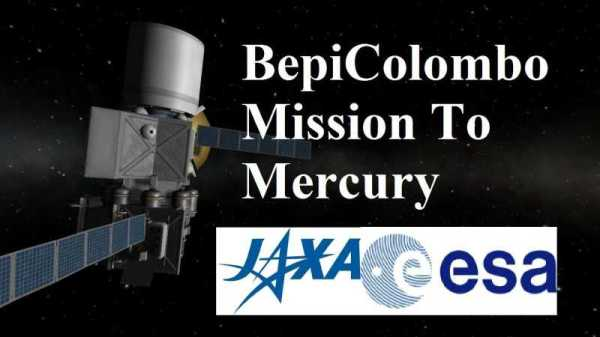 Europe and Japan launch an orbiter and lander to Mercury ...