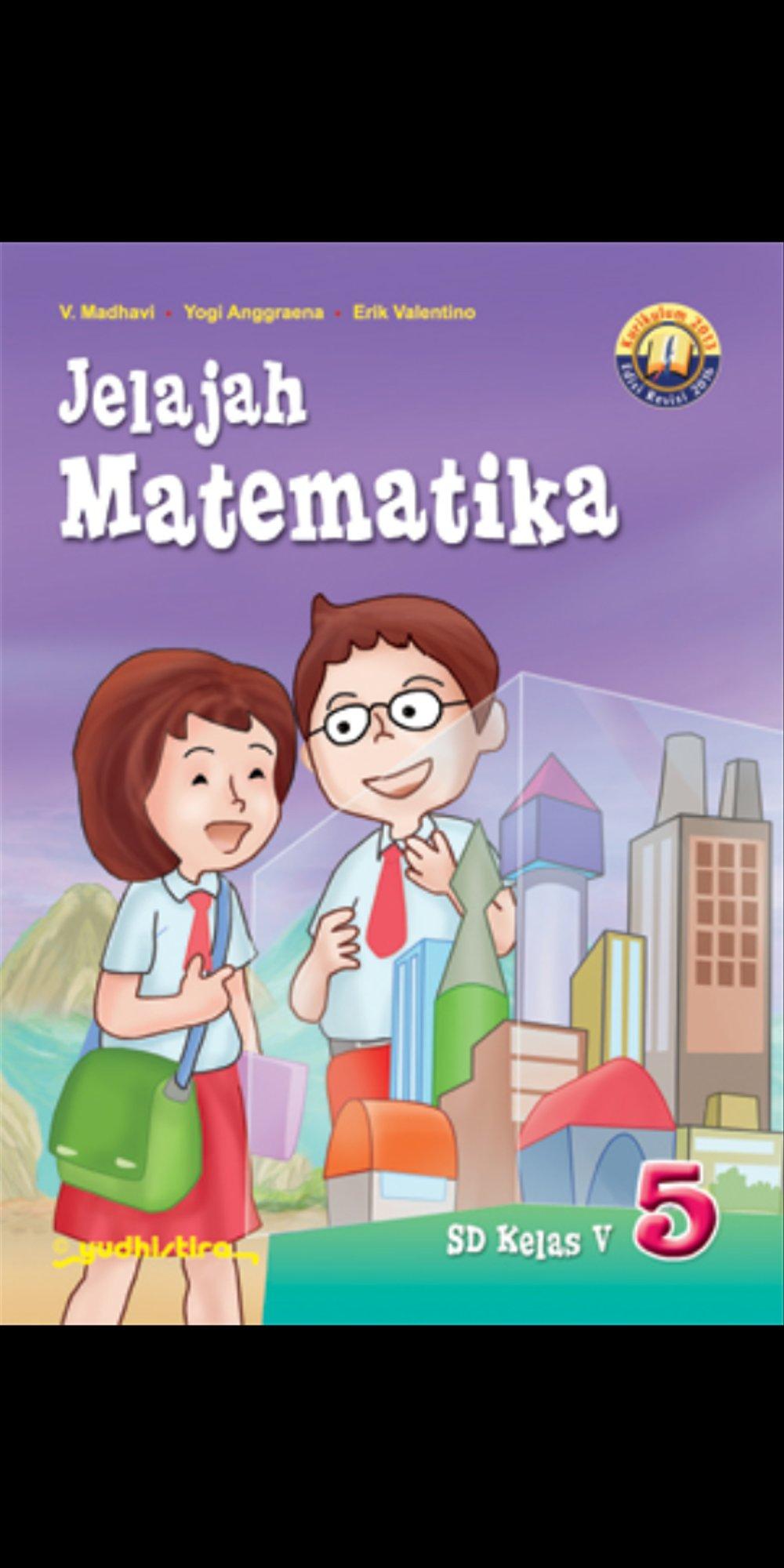 Download buku sekolah kelas 5 sd kurikulum ktsp 2006 lengkap. Download Buku Matematika Kelas 5 Quadra Pdf – SiswaPelajar.com