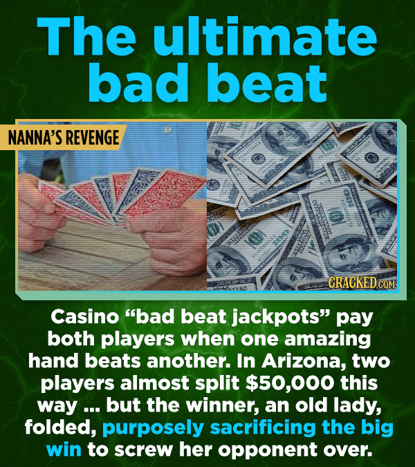 """16 All-Time Stunner Jerk Moves -  Casino """"bad beat jackpots"""" pay both players when one amazing hand beats another. In Arizona, two players almost spli"""