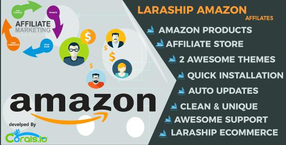 Laraship Amazon Affiliates :  eCommerce Platform with Amazon Products Importer