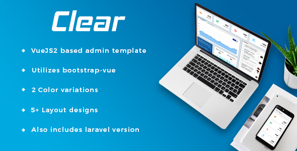 Clear - VueJS + Laravel Admin Template