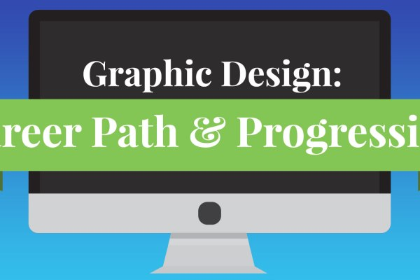Graphic Design: Career Path and Progression