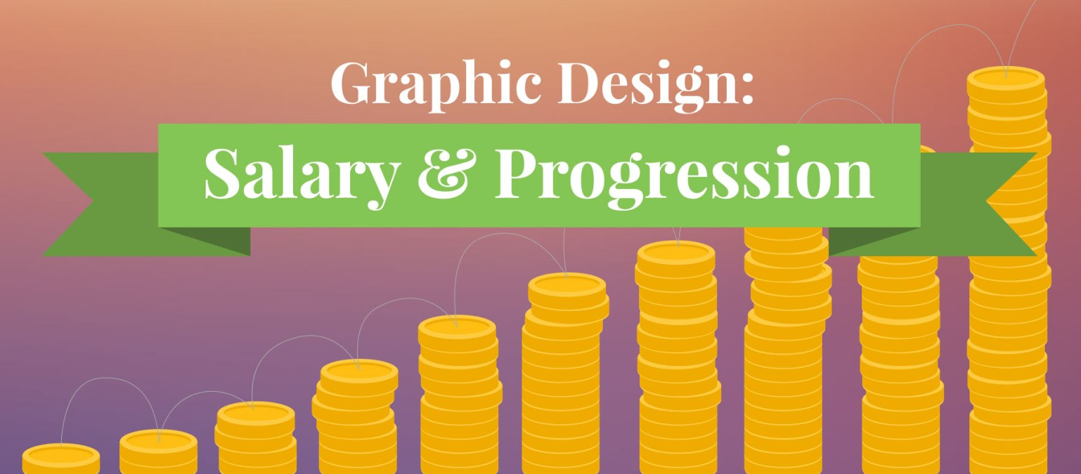 Graphic Design: Salary & Progression