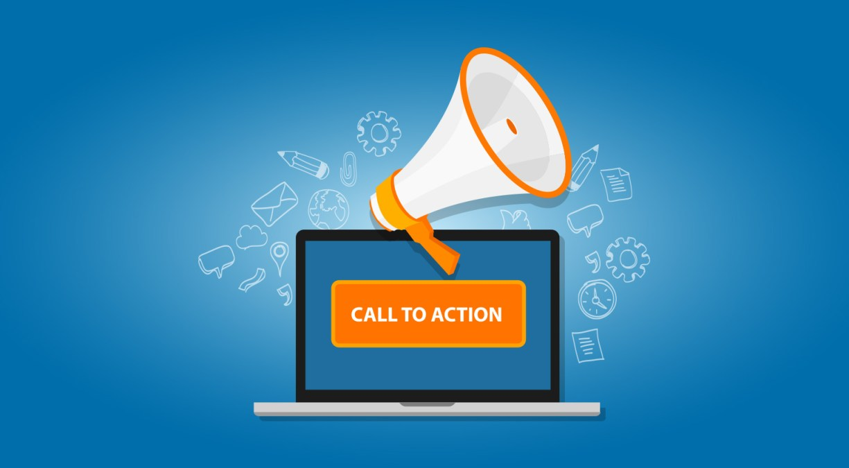 Is Your Call To Action Doing The Job?