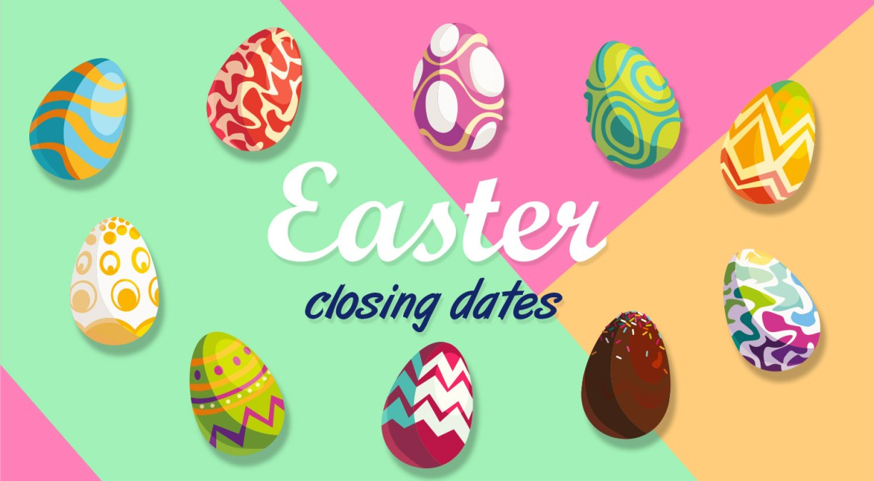 Happy Easter! (and our Easter closing dates)