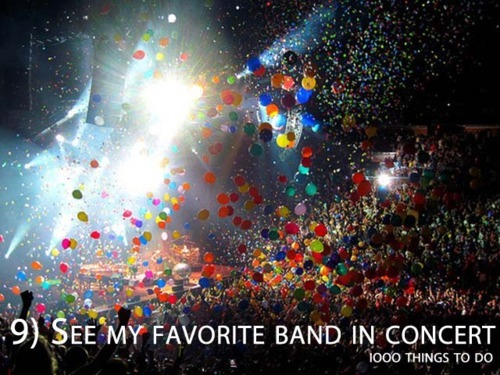 band, bucket list, concert, idol, things to do