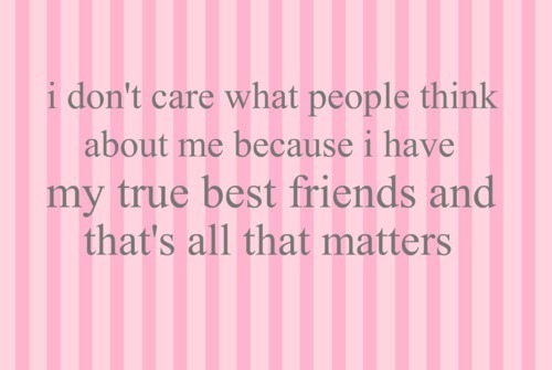 best friend, care what people think, pink, stripes, true friends