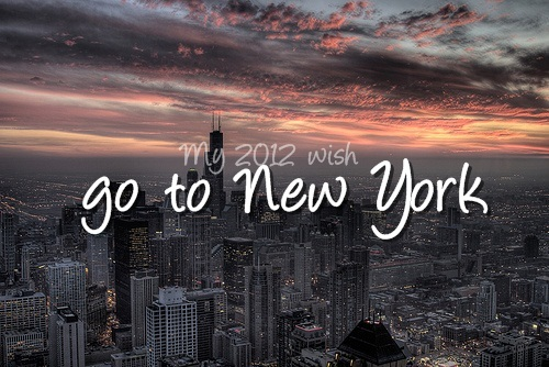 2012 wish, bucket list, new york