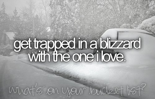 awesome, before i die, beforeidie, blizzard, bucket list