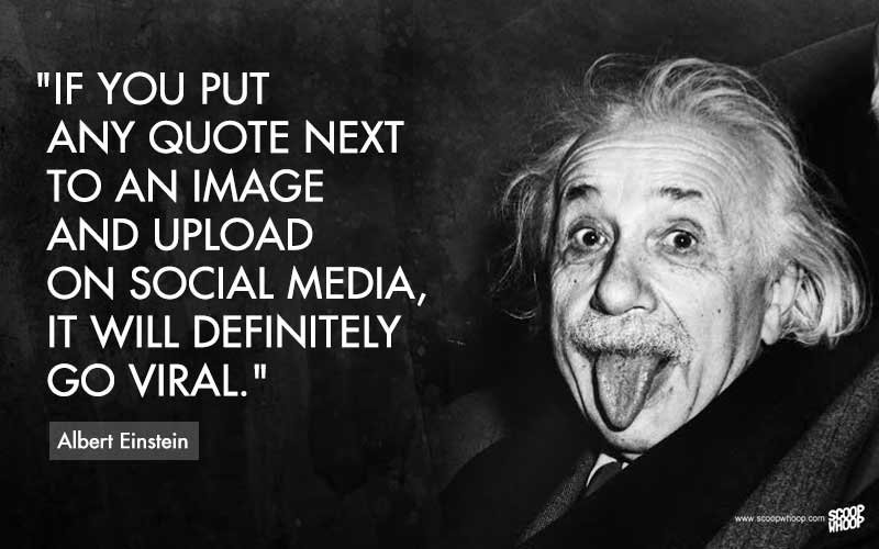 Here Are 15 Quotes These Famous Personalities Definitely Did Not Say Having said that  here are 15 such images bearing quotes that were  never   said by these famous personalities  Enjoy