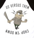 Us Versus Them Black Chopper Raglan