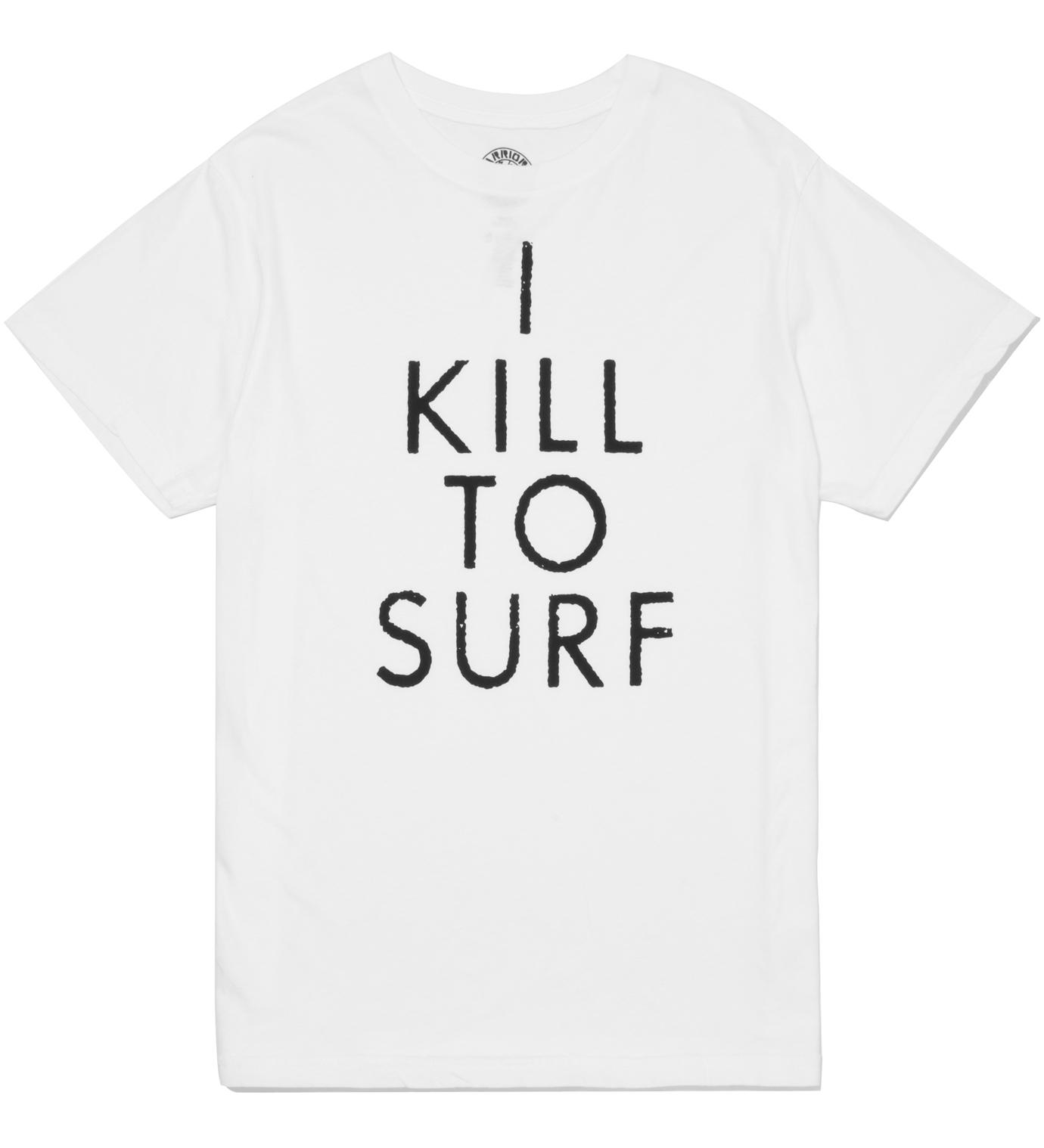 Warriors of Radness White I Kill To Surf T-Shirt