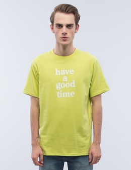 have a good time Logo S/S T-Shirt Picture