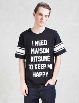 MAISON KITSUNE I Need T-shirt Picture