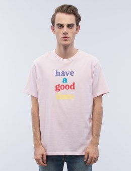 have a good time 4C Logo S/S T-Shirt Picture