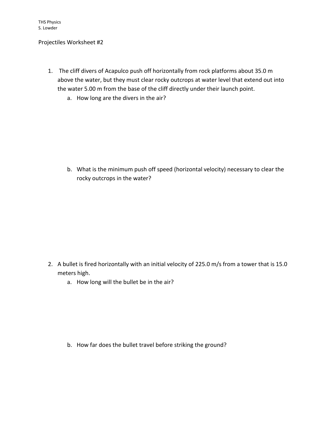 Ths Physics S Lowder Projectiles Worksheet 2 The Cliff