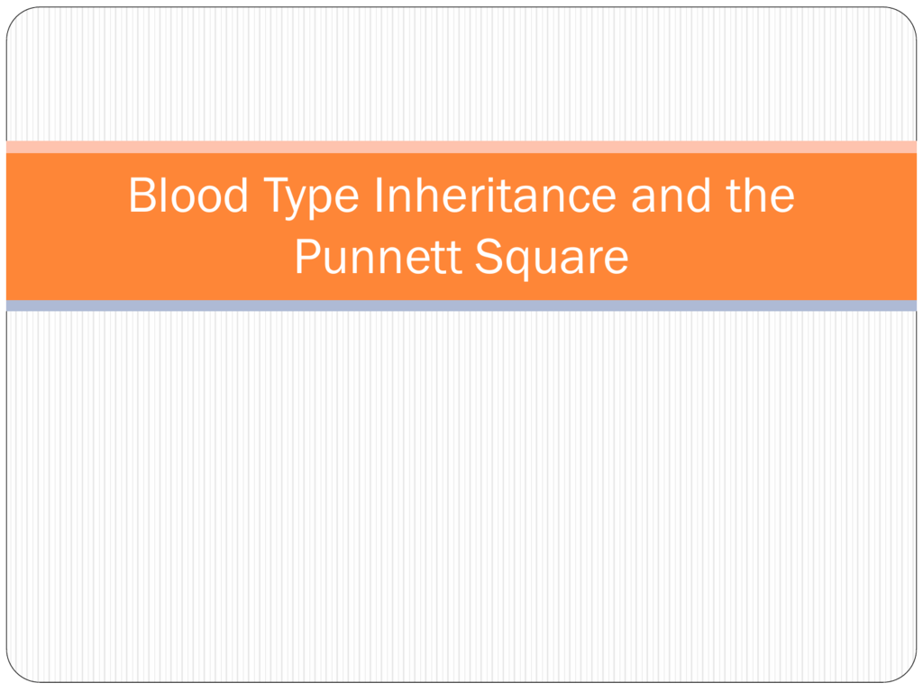 Blood And The Punnett Square