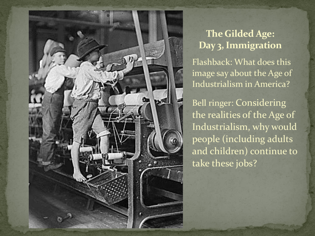 The Gilded Age Day 3 Immigration