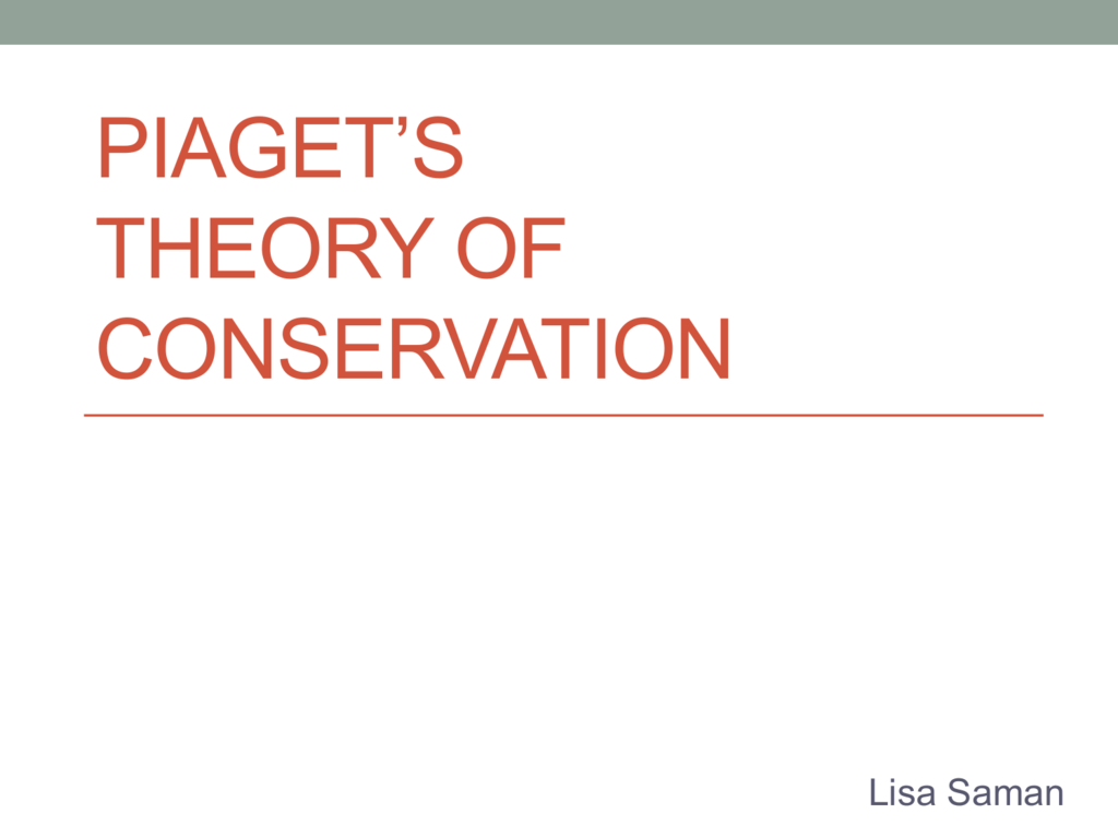 Piaget S Theory Of Conservation