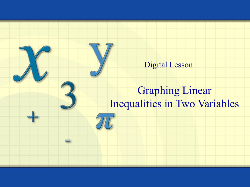 4 1 Graphing Linear Inequalities In Two Variables