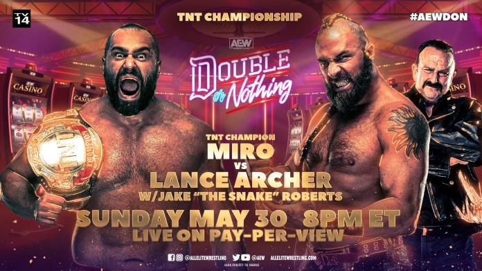 Miro will defend the TNT Championship at AEW Double or Nothing | Superfights