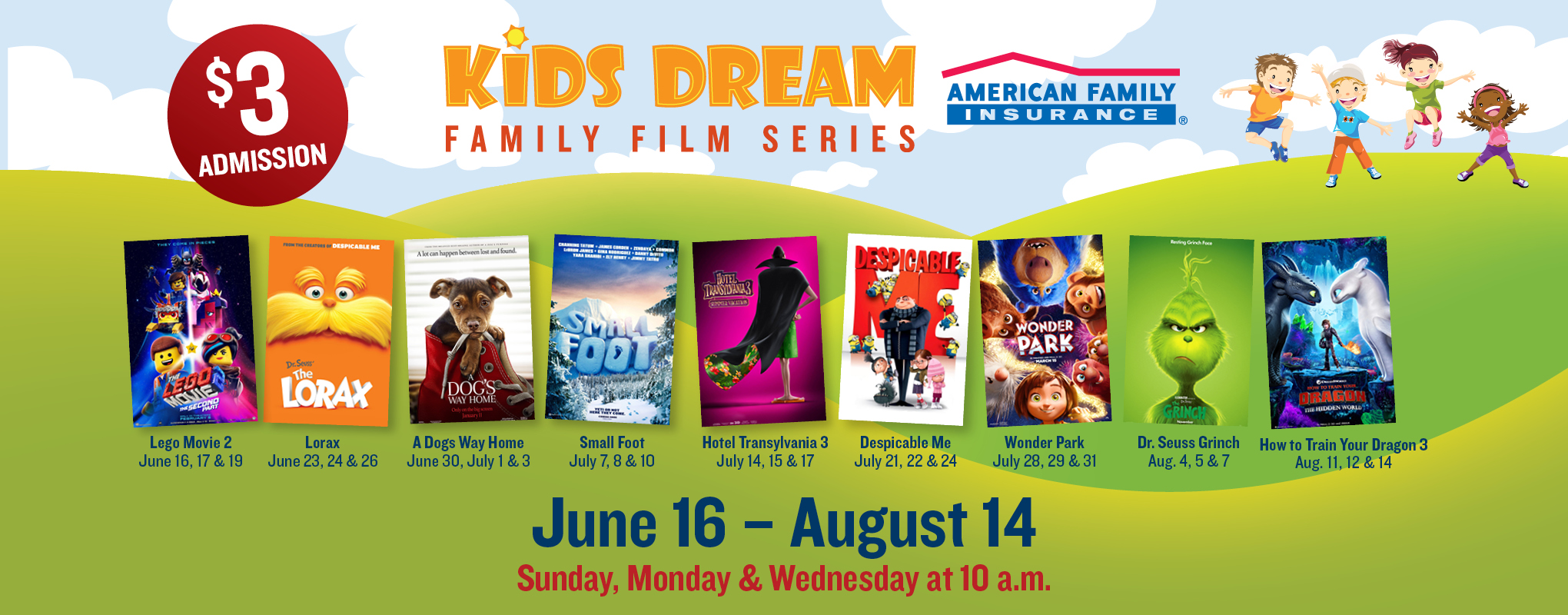 Kids Dream Summer Film Series