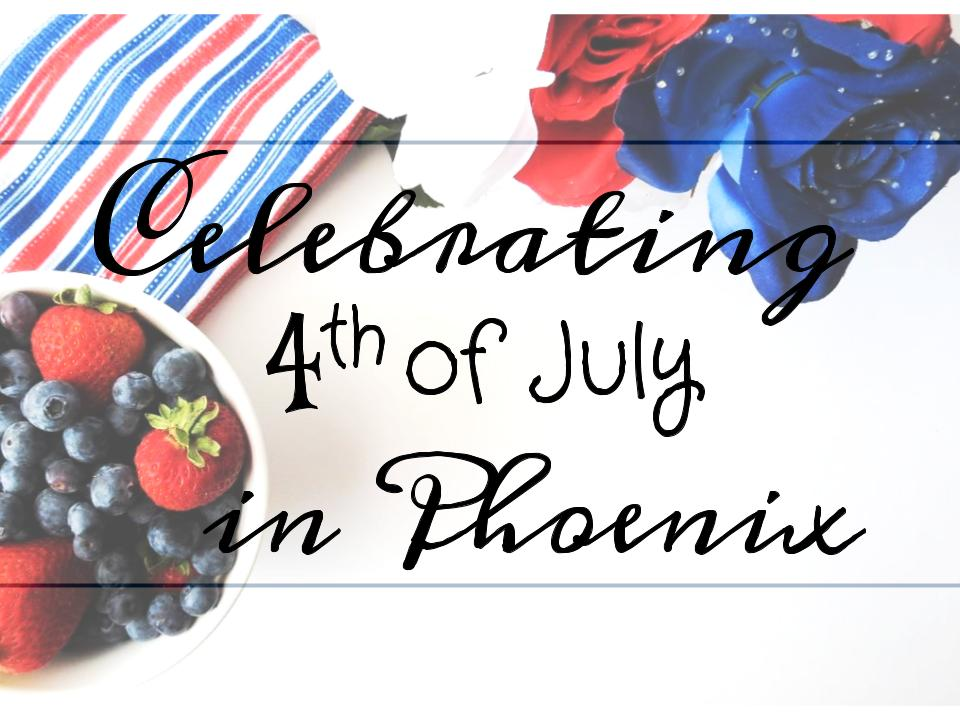 independence day, 4th of july, 2017, celebrate, activities, phoenix, tempe, mesa, glendale, chandler, scottsdale, arizona, az, steele indian school park, tempe town lake, tumbleweed park, westgate, westworld, talking stick resort arena, wwe, fireworks, family, freedom, outdoor, indoor, festival, food, drinks, live, music, entertainment, kids, play, fun, free, me,tro, summer, hydrate, things to do, lifestyle, holiday