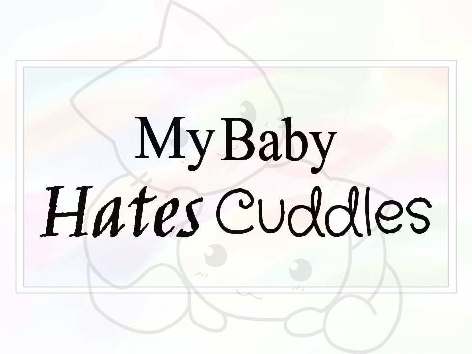 baby, blog, cuddles, hate, love, toddler, personal, story, motherhood, kiddo, independent, happy, hug, kiss, dedicated, frustrating, developing, feelings, threads, sahm, stay at home mom, embrace, momblogger, momlife, newmom, first