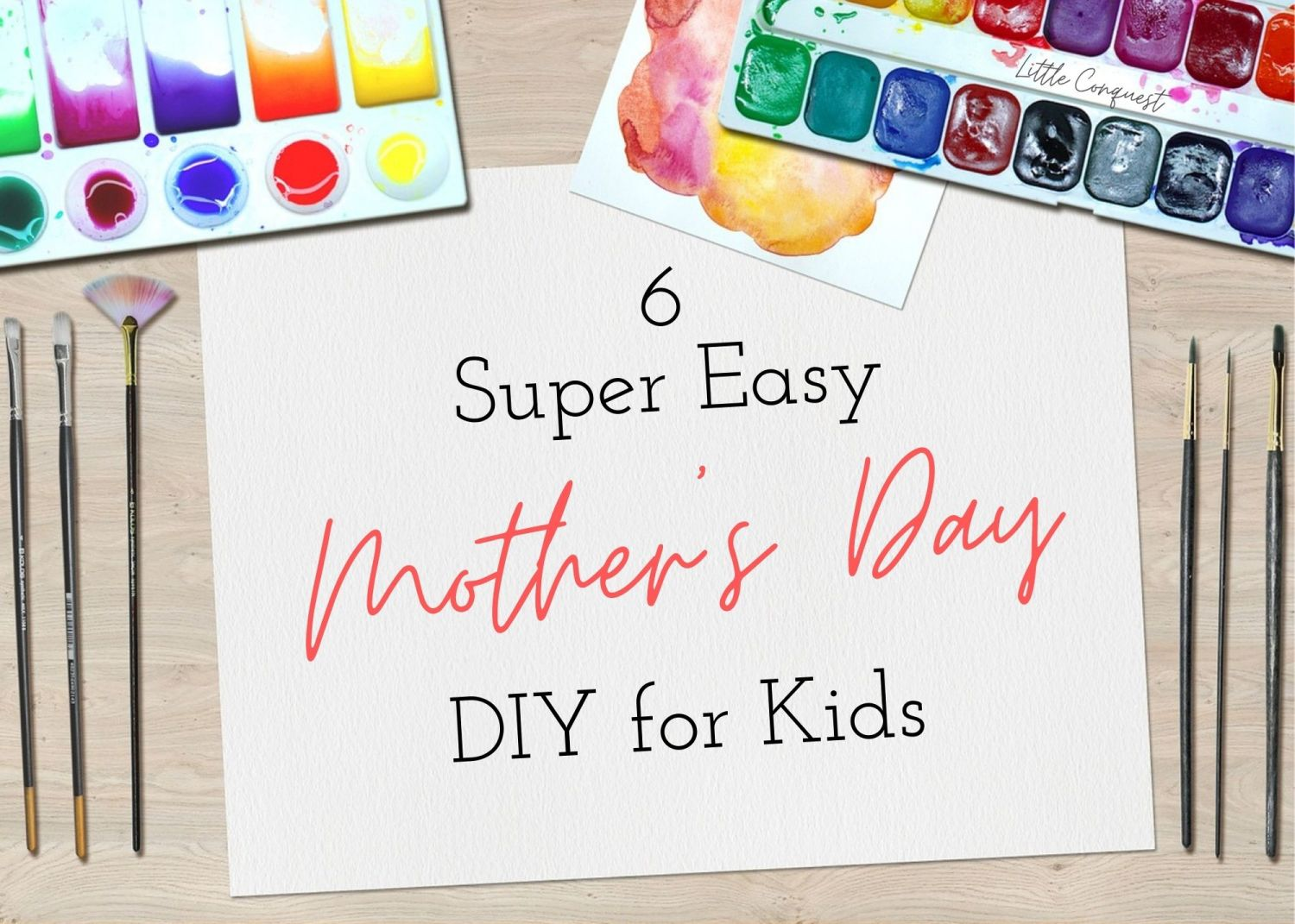 DIY, do it yourself, crafts, handmade, gifts, kids, holiday, mothers day, super easy, cute, functional, easy DIYs, kids projects, gifts for mom, little conquest