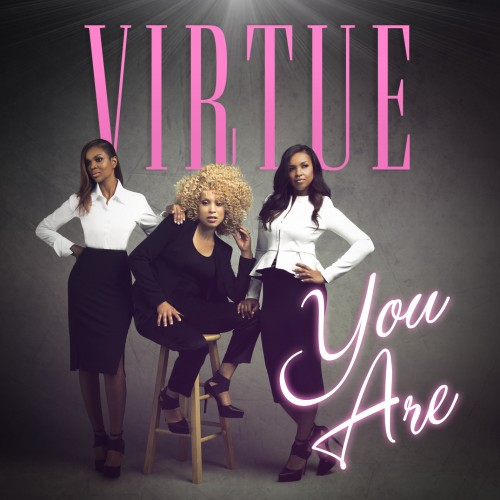 Virtue Girls Single You Are High Res