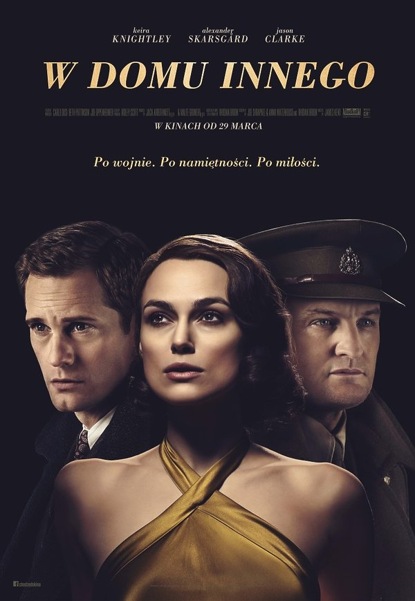 poster of the movie In the House of Another.  Keira Knightley, Jason Clarke, Alexander Skarsgård