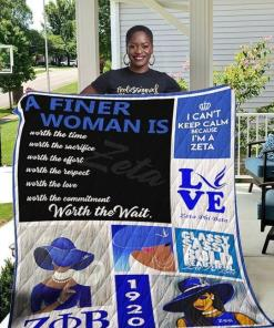 A Finer Woman Is Worth The Time The Sacrifice The Effort Respect The Wait I Cant Keep Calm Because I'm A Zeta Phi Beta Quilt Blanket