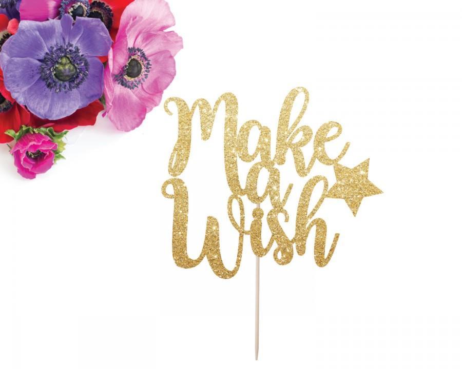 Make A Wish Cake Topper Birthday Cake Topper Glitter