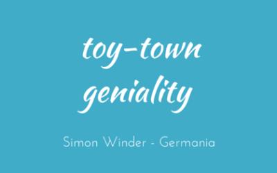 Toy-town geniality