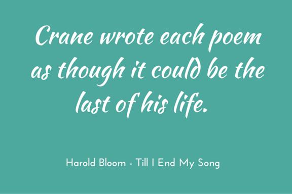 Harold Bloom on Hart Crane, Till I End My Song